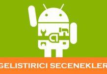 Android geliştirici seçenekleri açma ve kapatma