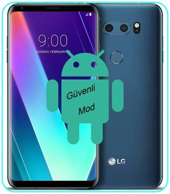 LG V30S Plus ThinQ güvenli mod