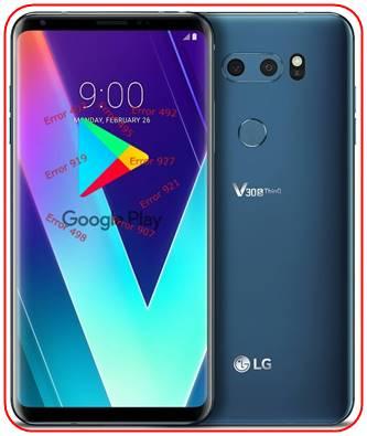 LG V30S ThinQ Google Play Store sorunları