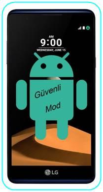 LG X Max güvenli mod