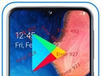 Samsung Galaxy A20e Google Play hataları