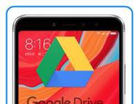 Xiaomi Redmi S2 dosyaları Google Drive'a yedekleme