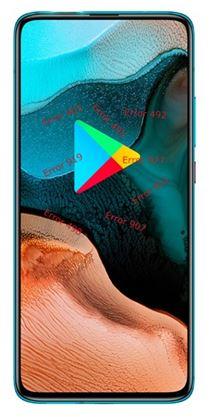 Xiaomi Redmi K30 Pro Google Play hataları